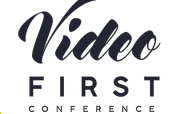 Video First Conference Brussel